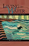 Peterson, Brenda: Living by Water: True Stories of Nature and Spirit