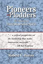 Pioneers And Plodders: The American…