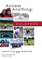 Access Anything: Colorado: Adventuring with…