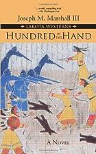 Hundred in the Hand: A Novel (Lakota…