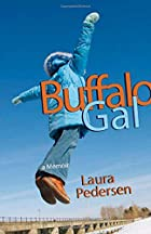 Buffalo Gal by Laura Pedersen