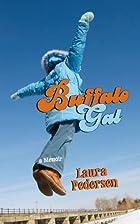 Buffalo Gal by Laura Pedersen