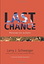 Last Chance: Preserving Life on Earth…