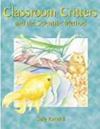 Classroom Critters and the Scientific Method…