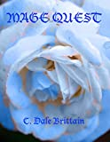Brittain, C.Dale: Mage Quest
