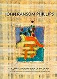 Zahi Hawass: John Ransom Phillips: A Contemporary Book of the Dead