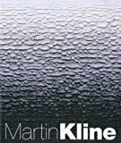Rose, Barbara: Martin Kline: Romantic Nature