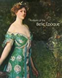 Bozal, Valeriano: Portraits of the Belle Epoque