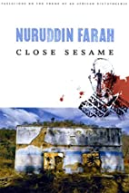 Close Sesame by Nuruddin Farah