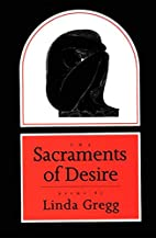 The Sacraments of Desire: Poems by Linda…