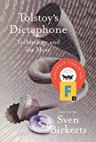 Birkerts, Sven: Tolstoy's Dictaphone: Technology and the Muse