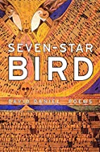 Seven-Star Bird: Poems by David Daniel