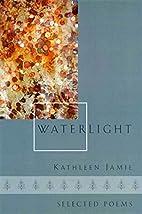 Waterlight: Selected Poems by Kathleen Jamie