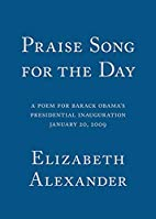Praise Song for the Day: A Poem for Barack…
