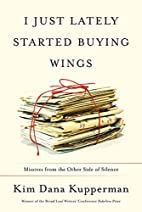 I Just Lately Started Buying Wings: Missives…