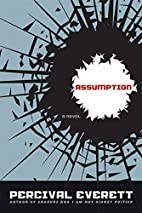 Assumption: A Novel by Percival Everett