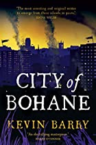 City of Bohane: A Novel by Kevin Barry