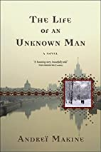 The Life of an Unknown Man by Andreï…
