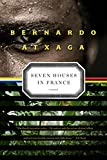 Atxaga, Bernardo: Seven Houses in France: A Novel
