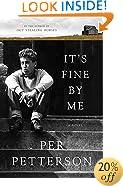It's Fine By Me: A Novel