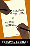 Everett, Percival: Percival Everett by Virgil Russell: A Novel
