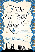 On Sal Mal Lane: A Novel by Ru Freeman