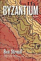 Byzantium: Stories by Ben Stroud