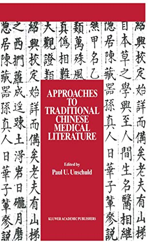 approaches-to-traditional-chinese-medical-literature-proceedings-of-an-international-symposium-on-translation-methodologies-and-terminologies