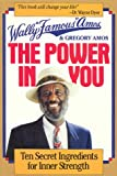 Amos, Wally: The Power in You