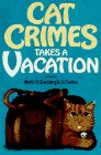 Greenberg, Martin Harry: Cat Crimes Takes a Vacation