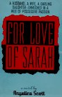 For Love of Sarah by Angelica Scott