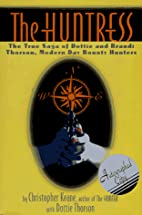 The Huntress: The True Saga of Dottie and…