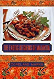 Marks, Copeland: The Exotic Kitchens of Malaysia