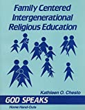 Family Centered Intergenerational Religious Education: God Speaks