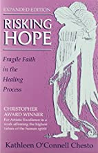 Risking Hope: Fragile Faith and the Healing…
