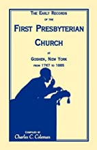 The Early Records of the First Presbyterian…