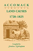 Accomack, Virginia Land Causes, 1728-1825 by…