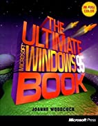 The Ultimate Microsoft Windows 95 Book by…