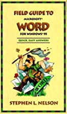 Field Guide to Microsoft Word for Windows 95…