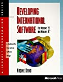 Nadine Kano: Developing International Software for Windows 95 and Windows NT (Microsoft Programming Series)