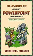 Field Guide to Microsoft PowerPoint for…