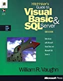 Vaughn, William R.: Hitchhiker's Guide to Visual Basic & SQL Server