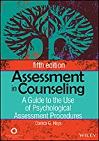 Assessment in Counseling: A Guide to the Use…