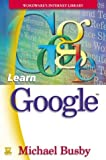 Busby, Michael: Learn Google