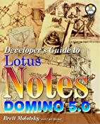 Developer's Guide to Lotus Notes and Domino…