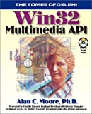 Moore, Alan C.: Win 32 Multimedia Api