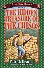 The Hidden Treasure of the Chisos by Patrick…