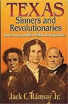 Texas sinners and revolutionaries : Jane…