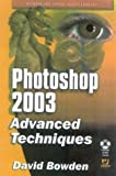 David Bowden: Photoshop CS: Advanced Techniques