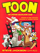 Toon: The Cartoon Roleplaying Game by Greg…